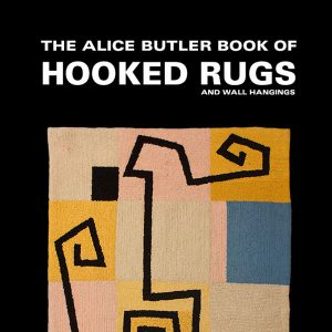 Alice Butler Hooked Rugs Book Cover